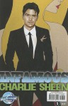 Infamous: Charlie Sheen, Volume 1 - Marc Shapiro, Joe Phillips