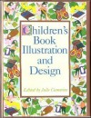 Children's Book Illustration and Design (Library of Applied Design) - Julie Cummins