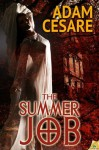 The Summer Job - Adam Cesare