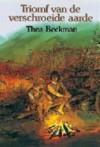 Triomf van de Verschroeide Aarde - Thea Beckman