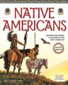 Native Americans: Discover the History and Cultures of the First Americans (Build It Yourself series) - Kim Kavin, Beth Hetland