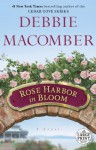 Rose Harbor in Bloom (Rose Harbor #2) - Debbie Macomber