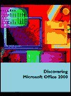 Discovering Microsoft Office 2000 - Edward G. Martin