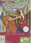 Blood And Circuses - Stephanie Daniel, Kerry Greenwood