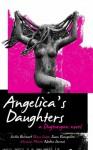 Angelica's Daughters: A Dugtungan Novel - Cecilia Manguerra Brainard, Susan Evangelista, Veronica Montes, Nadine Sarreal, Erma M. Cuizon