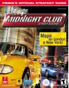 Midnight Club: Street Racing: Prima's Official Strategy Guide - Greg Kramer, Prima Publishing