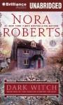 Dark Witch - Katherine Kellgren, Nora Roberts
