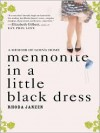 Mennonite in a Little Black Dress: A Memoir of Going Home (MP3 Book) - Rhoda Janzen, Hillary Huber