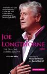 Joe Longthorne MBE The Official Autobiography - Joe Longthorne, Chris Berry, David Burrill, Paul Fairclough, Ricky Tomlinson, Gary Bushell
