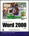 The Essential Word 2000 Book - Elaine Marmel, Nancy Stevenson