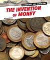 The Invention of Money - Nicolas Brasch