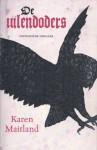 De uilendoders - Karen Maitland, Patricia Piolon