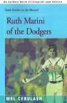 Ruth Marini of the Dodgers - Mel Cebulash