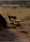 Attonement - James Bailey