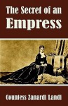 The Secret of an Empress - Countess Zanardi Landi, Countess Zanardi Landi