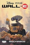 Wall-E: Recharge - J. Torres, Morgan Luthi