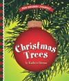 Christmas Trees - Kathryn Stevens