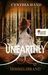 Unearthly. Himmelsbrand - Cynthia Hand, Isabell Lorenz