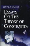 Essays on the Theory of Constraints - Eliyahu M. Goldratt