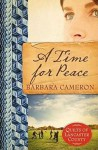 A Time for Peace - Barbara Cameron