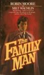 The Family Man - Robin Moore, Milt Machlin