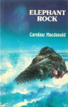 Elephant Rock - Caroline MacDonald
