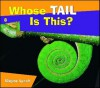 Whose Tail Is This? - Wayne Lynch