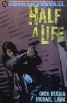 Gotham Central, Volume 2: Half a Life - Greg Rucka, Michael Lark, Jason Pearson, William Rosado