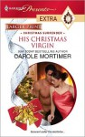 His Christmas Virgin (Harlequin Presents Extra #129) - Carole Mortimer