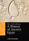 A History of Ancient Egypt - Marc Van De Mieroop