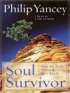 Soul Survivor: How My Faith Survived the Church (Audio) - Philip Yancey