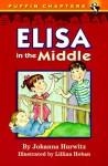 Elisa in the Middle - Johanna Hurwitz, Lillian Hoban
