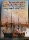 The Honourable Company: A History Of The English East India Company - John Keay