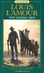 The Lonely Men (Audio) - Louis L'Amour, David Strathairn