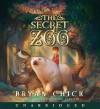 The Secret Zoo - Bryan Chick, Patrick Lawlor