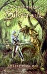 Silversilk: Elflore Book One - Christine Morgan