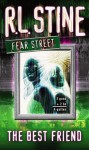 The Best Friend (Fear Street) - R.L. Stine
