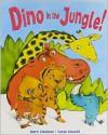 Dino in the Jungle! - Mark Shulman, Sarah Massini