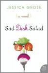 Sad Desk Salad - Jessica Grose