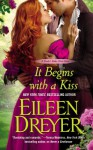 It Begins with a Kiss (The Drake's Rakes, #3.5) - Eileen Dreyer