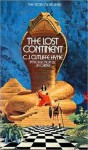 The Lost Continent The Story of Atlantis - C.J. Cutliffe Hyne
