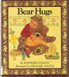 Bear Hugs - Kathleen Hague, Michael Hague