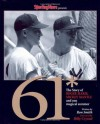 61* : The Story of Roger Maris, Mickey Mantle and One Magical Summer - Sporting News, Ron Smith, The Sporting News, Billy Crystal