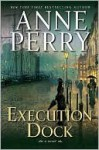 Execution Dock: A Novel (William Monk, #16) - Anne Perry