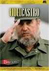 Fidel Castro - Ellen Butts, Ellen R. Butts