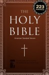 The Holy Bible: American Standard Version (ASV) [illustrated, high-level formatting] [223 illustrations] (with Cross-References) - Anonymous Anonymous, Gustave Doré