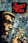 The Safest Place - Steven Grant, Tom Mandrake
