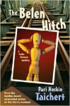 The Belen Hitch - Pari Noskin Taichert