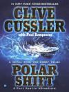Polar Shift (Numa Files, #6) - Clive Cussler, Paul Kemprecos