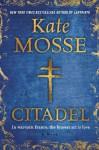Citadel (Languedoc Trilogy) - Kate Mosse